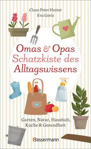 Omas und Opas Schatzkiste des Alltagswissens