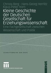 Kleine Geschichte der Deutschen Gesellschaft für Erziehungswissenschaft - Cover
