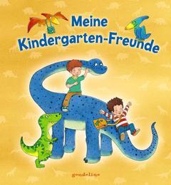 Meine Kindergartenfreunde: Dinosaurier