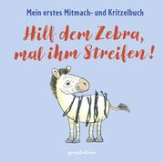 Hilf dem Zebra, mal ihm Streifen! - Cover