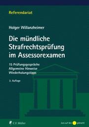 Die mündliche Strafrechtsprüfung im Assessorexamen