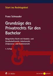 Grundzüge des Privatrechts für den Bachelor