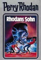 Perry Rhodan - Rhodans Sohn