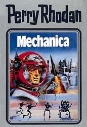 Perry Rhodan - Mechanica