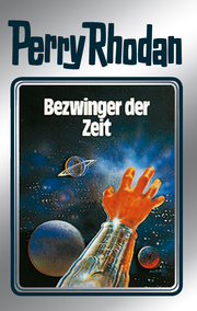 Perry Rhodan - Bezwinger der Zeit