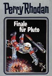 Perry Rhodan - Finale für Pluto