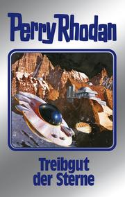 Perry Rhodan - Treibgut der Sterne