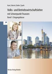 Volks- und Betriebswirtschaftslehre mit Schwerpunkt Finanzen für das berufliche Gymnasium - wirtschaftswissenschaftliche Richtung (WG), BGy