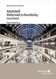 Arbeitsheft - Mathematik im Berufskolleg