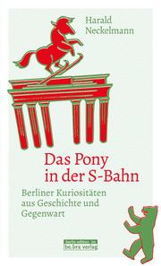 Das Pony in der S-Bahn