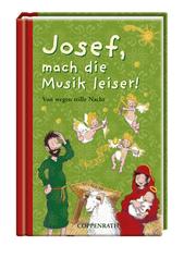 Josef, mach die Musik leiser!