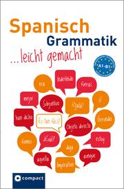 Spanisch Grammatik leicht gemacht A1-B1
