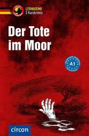 Der Tote im Moor