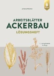 Arbeitsblätter Ackerbau. Lösungen