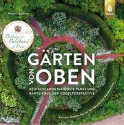 Gärten von oben