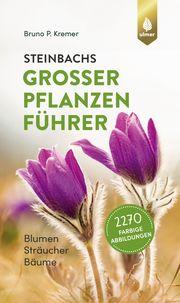 Steinbachs großer Pflanzenführer
