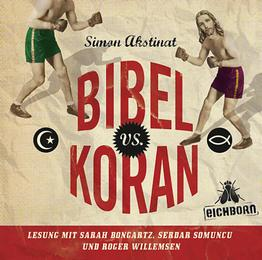 Bibel vs. Koran