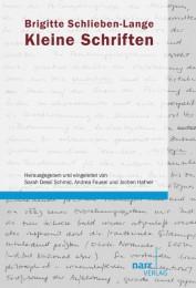 Brigitte Schlieben-Lange: Kleine Schriften