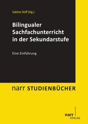 Bilingualer Sachfachunterricht in der Sekundarstufe