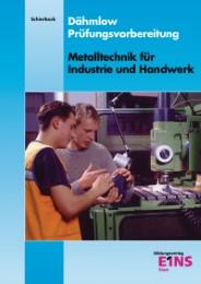 Prüfungsvorbereitung / Dähmlow Prüfungsvorbereitung Metalltechnik für Industrie und Handwerk