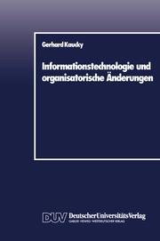 Informationstechnologie und organisatorische Änderungen