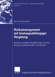 Risikomanagement mit leistungsabhängiger Vergütung