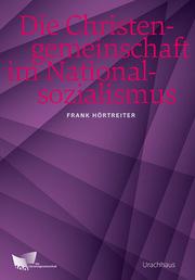 Die Christengemeinschaft im Nationalsozialismus