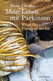 Mein Leben mit Parkinson