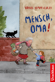 Mensch, Oma!