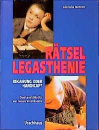Rätsel Legasthenie - Begabung oder Handicap? - Cover