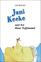 Jani Kecke und der blaue Tagträumer