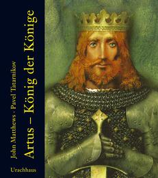 Artus - König der Könige
