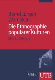 Die Ethnographie popularer Kulturen