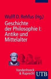 Geschichte der Philosophie I
