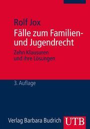 Fälle zum Familien- und Jugendrecht