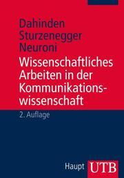 Wissenschaftliches Arbeiten in der Kommunikationswissenschaft