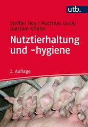 Nutztierhaltung und -hygiene