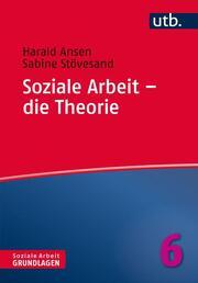 Soziale Arbeit - die Theorie