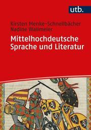 Mittelhochdeutsche Sprache und Literatur