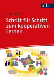 Schritt für Schritt zum kooperativen Lernen