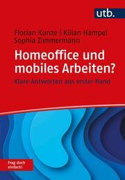 Homeoffice und mobiles Arbeiten? Frag doch einfach!