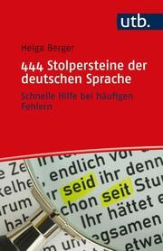 444 Stolpersteine der deutschen Sprache