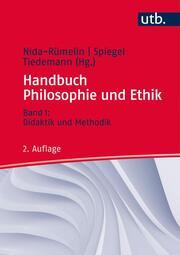 Handbuch Philosophie und Ethik 1