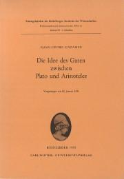 Die Idee des Guten zwischen Plato und Aristoteles
