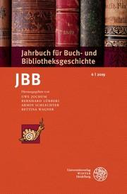Jahrbuch für Buch- und Bibliotheksgeschichte 4/2019