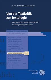 Von der Textkritik zur Textologie