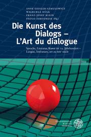 Die Kunst des Dialogs/L'Art du dialogue