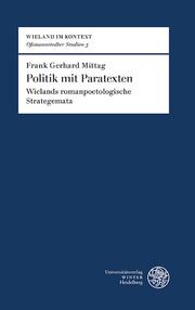Politik mit Paratexten bei Christoph Martin Wieland