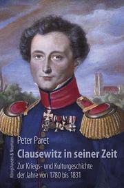 Clausewitz in seiner Zeit