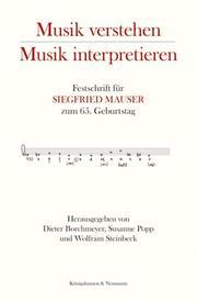 Musik verstehen - Musik interpretieren